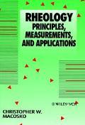 Rheology Principles, Measurements, and Applications