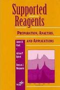 Supported Reagents Preparation, Analysis, and Applications