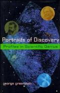 Portraits of Discovery Profiles in Scientific Genius
