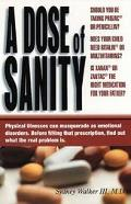 Dose of Sanity Mind, Medicine, and Misdiagnosis