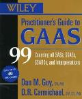 Wiley Practitioner's Guide to GAAS 99: Covering All Sass, Ssaes, Ssarss, and Interpretations