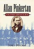 Allan Pinkerton The First Private Eye