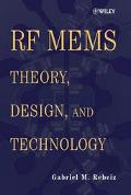 Rf Mems Theory, Design, and Technology
