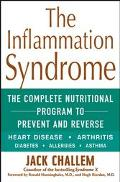 Inflammation Syndrome The Complete Nutritional Program to Prevent and Reverse Heart Disease,...
