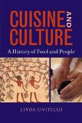 Cuisine and Culture A History of Food and People
