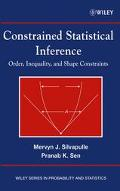 Constrained Statistical Inference Inequality, Order, and Shape Restrictions