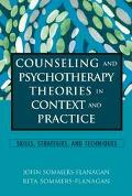 Counseling and Psychotherapy Theories in Context and Practice Skills, Strategies, and Techni...