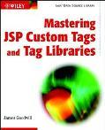 Mastering Jsp Custom Tags and Tag Libraries