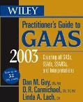 Wiley Practitioner's Guide to Gaas 2003 Covering All Sass, Ssaes, Ssars, and Interpretations