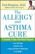 Allergy and Asthma Cure A Complete 8-Step Nutritional Program