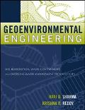 Geoenvironmental Engineering Site Remediation, Waste Containment, and Emerging Waste Managem...