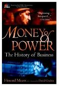 Money and Power The History of Business