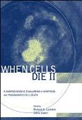 When Cells Die II A Comprehensive Evaluation of Apoptosis and Programmed Cell Death