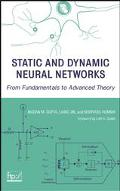 Static and Dynamic Neural Networks From Fundamentals to Advanced Theory