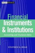 Financial Instruments and Institutions Accounting and Disclosure Rules