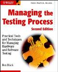 Managing the Testing Process Practical Tools and Techniques for Managing Hardware and Softwa...