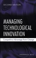 Managing Technological Innovation Competitive Advantage from Change