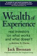Wealth of Experience Real Investors on What Works and What Doesn't