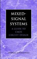 Mixed-Signal Systems A Guide to Cmos Circuit Design