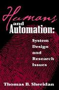 Humans and Automation System Design and Research Issues