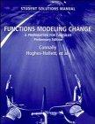 Functions Modeling Change, Student Solutions Manual: A Preparation for Calculus, Preliminary...