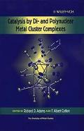 Catalysis by Di-And Polynuclear Metal Cluster Complexes
