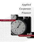 Applied Corporate Finance A User's Manual