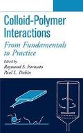 Colloid-Polymer Interactions From Fundamentals to Practice