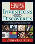 Scientific American Inventions and Discoveries All the Milestones in Ingenuity-From the Disc...