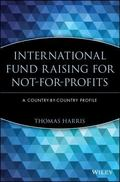 International Fund Raising for Not-For-Profits A Country by Country Profile