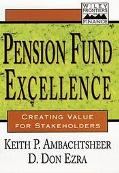 Pension Fund Excellence Creating Value for Stockholders