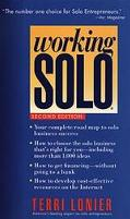 Working Solo The Real Guide to Freedom & Financial Success With Your Own Business