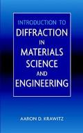 Introduction to Diffraction in Materials, Science, and Engineering