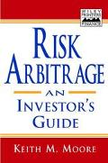 Risk Arbitrage An Investor's Guide