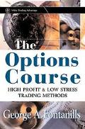 Options Course High Profit & Low Stress Trading Methods