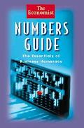 Economist Numbers Guide The Essentials of Business Numeracy