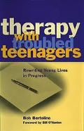 Therapy With Troubled Teenagers Rewriting Young Lives in Progress