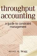 Throughput Accounting A Guide To Constraint Management