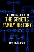 Practical Guide to the Genetic Family History