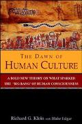 Dawn of Human Culture