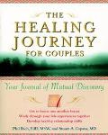 Healing Journey for Couples Your Journal of Mutual Discovery