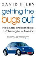 Getting the Bugs Out The Rise, Fall, and Comeback of Volkswagen in America