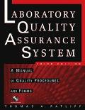Laboratory Quality Assurance System A Manual of Quality Procedures and Forms