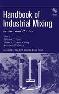 Handbook of Industrial Mixing Science and Practice