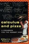 Calculus and Pizza A Cookbook for the Hungry Mind