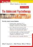 The Adolescent Psychotherapy Treatment Planner (Practice Planners)