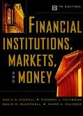 Financial Institutions, Markets, and Money