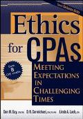 Ethics for Cpas Meeting Expectations in Challenging Times