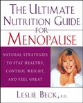 Ultimate Nutrition Guide for Menopause Natural Strategies to Stay Healthy, Control Weight, a...