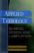 Applied Tribology Bearing Design and Lubrication
